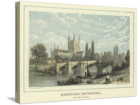 Hereford Cathedral, View from the River-Benjamin Baud-Stretched Canvas Print