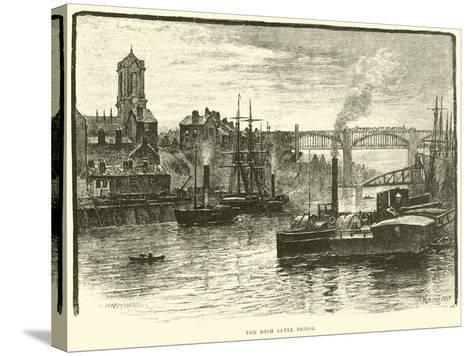 The High Level Bridge--Stretched Canvas Print