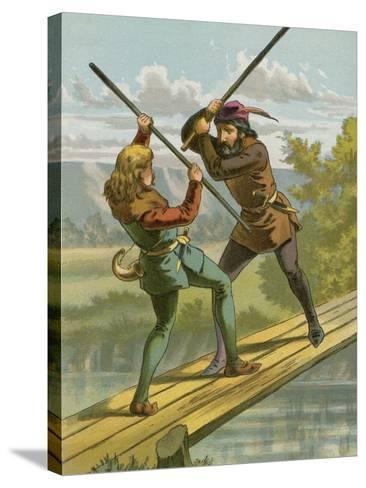 Robin Hood's Combat with Little John--Stretched Canvas Print