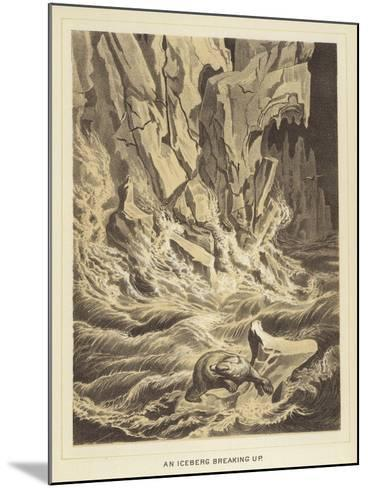 An Iceberg Breaking Up--Mounted Giclee Print