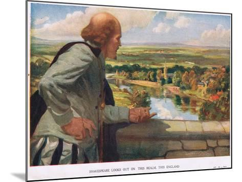 Shakespeare Looks Out on This Realm, This England--Mounted Giclee Print