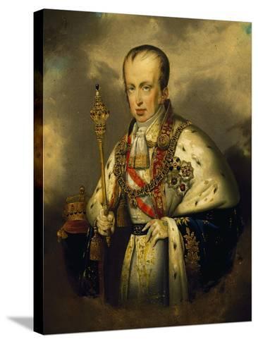 Portrait of Ferdinand I of Austria--Stretched Canvas Print