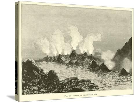 Crater of Vesuvius in 1834--Stretched Canvas Print