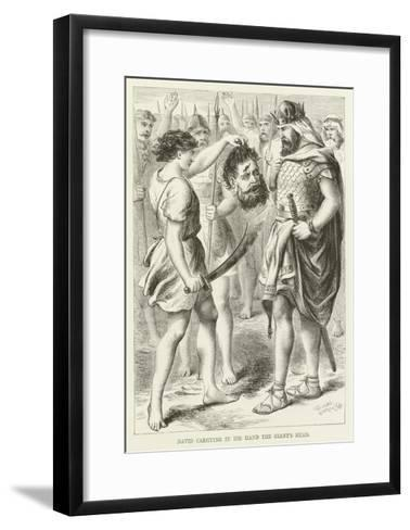 David Carrying in His Hand the Giant's Head--Framed Art Print