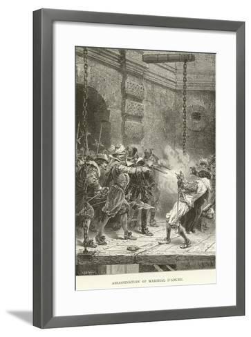 Assassination of Marshal D'Ancre--Framed Art Print