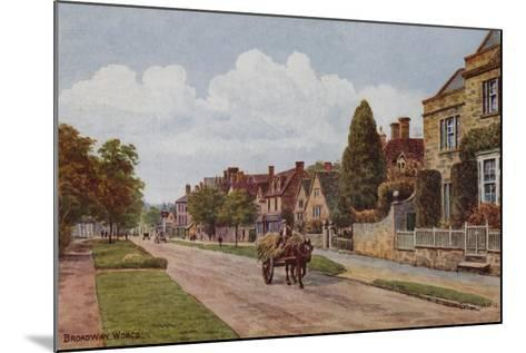 Broadway, Worcestershire-Alfred Robert Quinton-Mounted Giclee Print