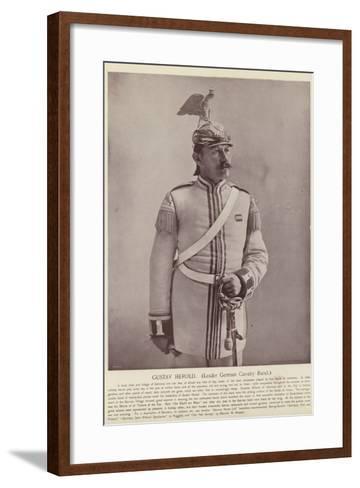 Gustav Herold, Leader German Cavalry Band--Framed Art Print