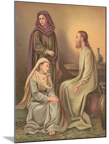 Jesus Christ in the House of Martha and Mary--Mounted Giclee Print