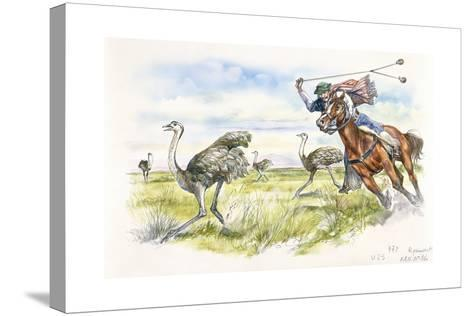 Argentina - Herdsmen Hunting Rheas in the Pampas--Stretched Canvas Print