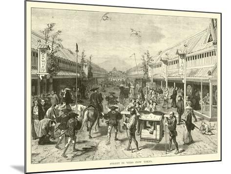 Street in Yedo, Now Tokio--Mounted Giclee Print