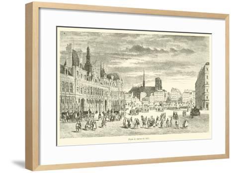 Place De Greve En 1855--Framed Art Print