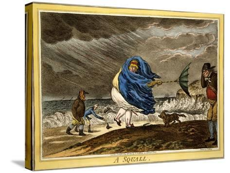 A Squall, Pub. H Humphrey, London, 1810-James Gillray-Stretched Canvas Print