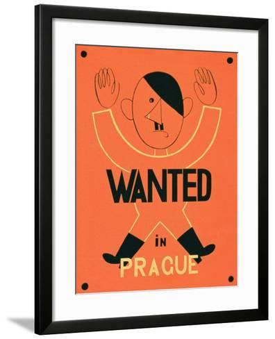 Wanted in Prague', 2nd World War Poster--Framed Art Print