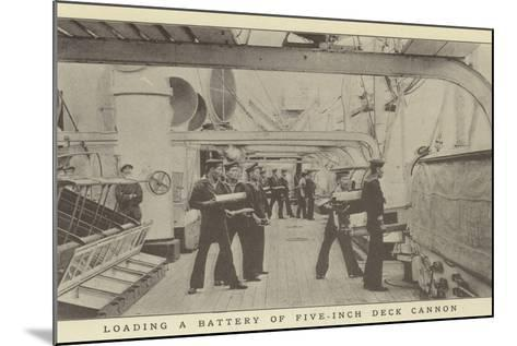Loading a Battery of Five-Inch Deck Cannon--Mounted Photographic Print