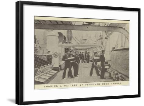 Loading a Battery of Five-Inch Deck Cannon--Framed Art Print
