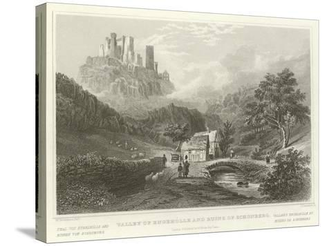 Valley of Engeholle and Ruins of Schonberg-William Tombleson-Stretched Canvas Print