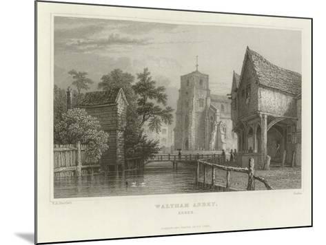 Waltham Abbey, Essex-William Henry Bartlett-Mounted Giclee Print