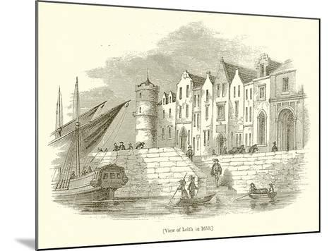 View of Leith, in 1650--Mounted Giclee Print