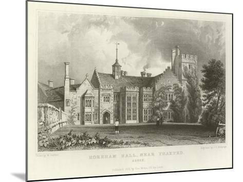 Horeham Hall, Near Thaxted, Essex-William Henry Bartlett-Mounted Giclee Print