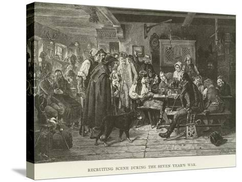 Recruiting Scene During the Seven Year's War--Stretched Canvas Print