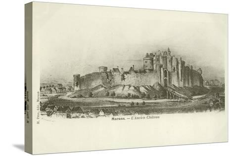 Marans, the Ancient Chateau--Stretched Canvas Print