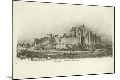Marans, the Ancient Chateau--Mounted Giclee Print