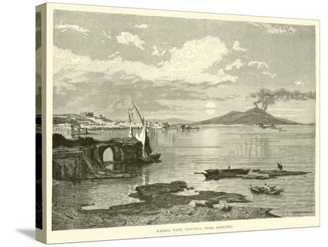 Naples, with Vesuvius, from Posilippo--Stretched Canvas Print