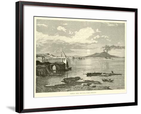 Naples, with Vesuvius, from Posilippo--Framed Art Print