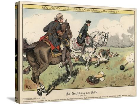 Frederick the Great at the Battle of Kolin-Richard Knoetel-Stretched Canvas Print