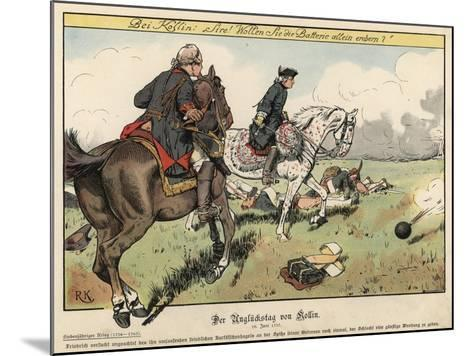 Frederick the Great at the Battle of Kolin-Richard Knoetel-Mounted Giclee Print