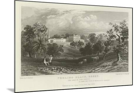 Terling Place, Essex, the Seat of General Strutt-William Henry Bartlett-Mounted Giclee Print