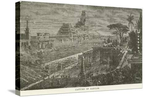 Capture of Babylon--Stretched Canvas Print