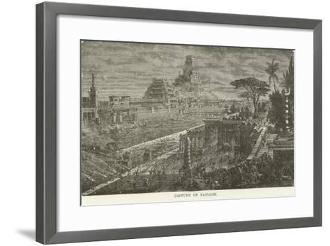 Capture of Babylon--Framed Art Print