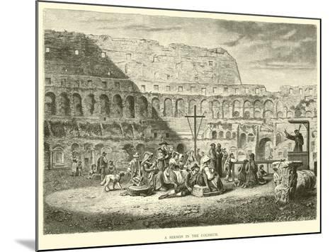 A Sermon in the Coliseum--Mounted Giclee Print