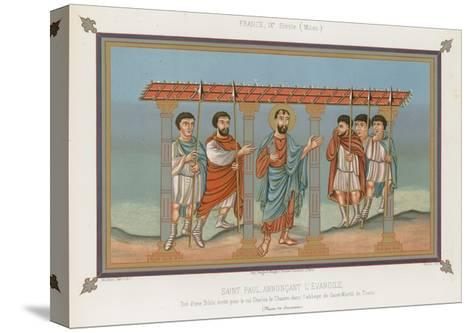 Saint Paul Announcing the Gospel--Stretched Canvas Print
