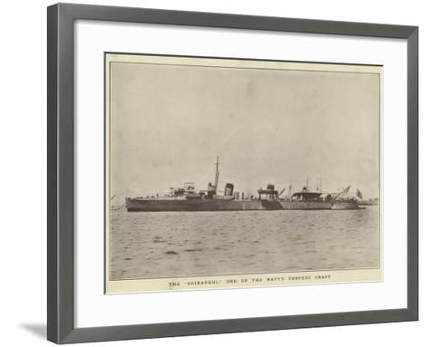 "The ""Shirangui"", One of the Navy's Torpedo Craft--Framed Art Print"