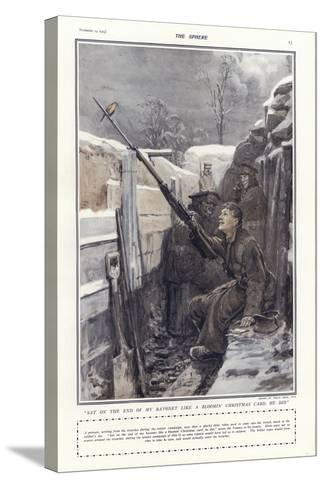 """""""Sat on the End of My Bayonet Like a Bloomin' Christmas Card, He Did""""-Philip Dadd-Stretched Canvas Print"""