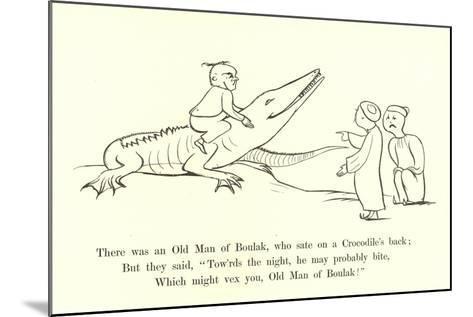 There Was an Old Man of Boulak, Who Sat on a Crocodile's Back-Edward Lear-Mounted Giclee Print