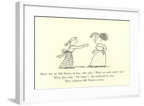 """There Was an Old Person of Loo, Who Said, """"What on Earth Shall I Do?""""-Edward Lear-Framed Art Print"""