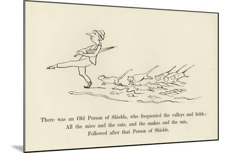 There Was an Old Person of Shields, Who Frequented the Valleys and Fields-Edward Lear-Mounted Giclee Print