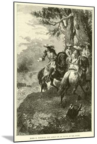 James II Witnesses the Defeat of His Troops at the Boyne--Mounted Giclee Print