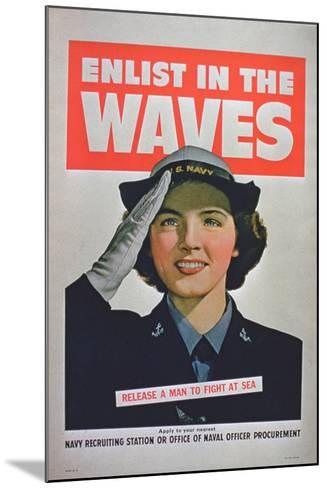 Enlist in the Waves, Release a Man to Fight at Sea', 2nd World War Poster--Mounted Giclee Print
