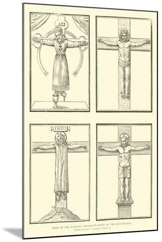 Some of the Earliest Representations of the Crucifixion--Mounted Giclee Print