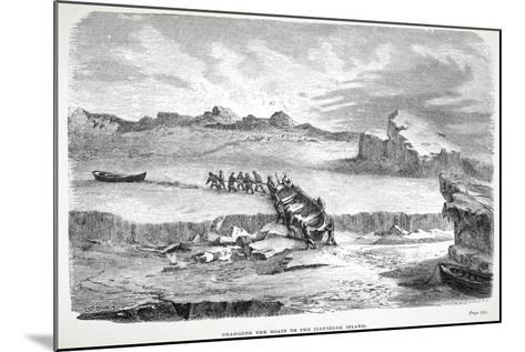 Dragging the Boats to the Illuidlek Island, Pub. London 1886--Mounted Giclee Print