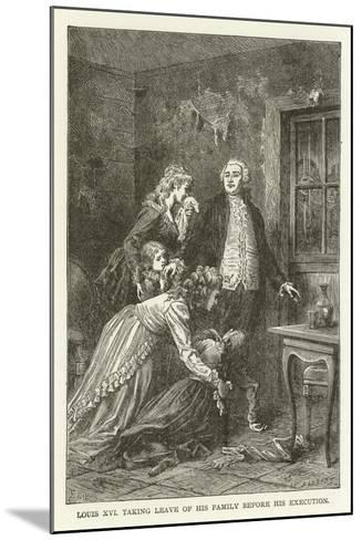 Louis XVI Taking Leave of His Family before His Execution--Mounted Giclee Print