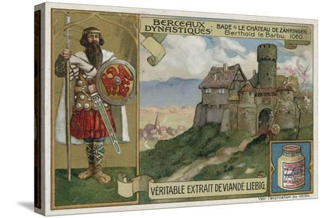 Baden; Zaehringen Castle and Berthold Ii, Duke of Carinthia, 1060--Stretched Canvas Print
