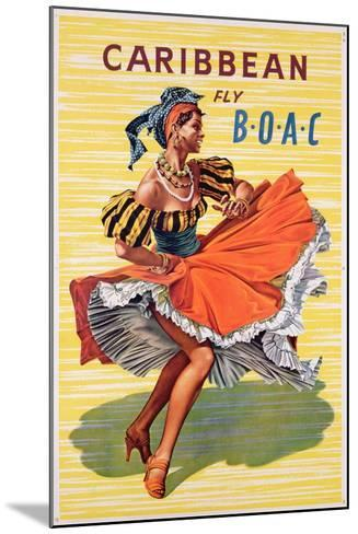 Poster Advertising B.O.A.C. Flights to the Caribbean, C.1950--Mounted Giclee Print