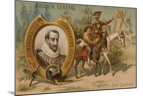 Miguel De Cervantes, Spanish Novelist, Poet and Playwright--Mounted Giclee Print