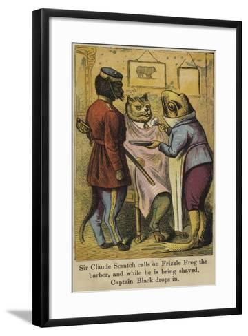 Sir Claude Scratch Calls on Frizzle Frog the Barber--Framed Art Print