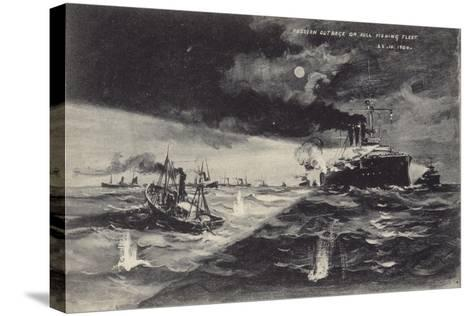 Russian Outrage on the Hull Fishing Fleet, 22 October 1904--Stretched Canvas Print